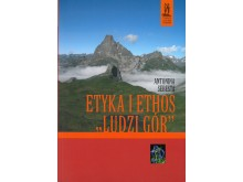 """Etyka i ethos """"ludzi gór"""""""