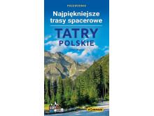 Przewodnik Tatry Polskie - Najpiękniejsze trasy spacerowe