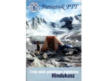 Pamiętnik Polskiego Towarzystwa Tatrzańskiego Tom 8 Złoty wiek polskiego alpinizmu – Hinduszkusz