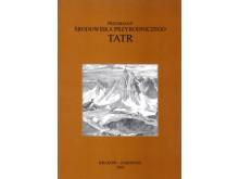 Przemiany środowiska przyrodniczego Tatr