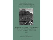 Przyroda Tatrzańskiego Parku Narodowego a Człowiek 2010 tom III Człowiek i środowisko