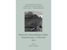 Przyroda Tatrzańskiego Parku Narodowego a Człowiek 2010 tom I Nauki o ziemi