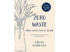 Zero waste Nowa jakość życia w 30 dni