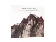 Dzikim tropem serca - wydanie II