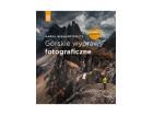 Górskie wyprawy fotograficzne. Wydanie II poszerzone
