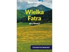 Przewodnik Wielka Fatra - Góry Słowacji