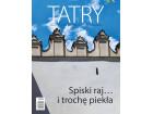 Tatry nr (67) 1/2019 – Spiski raj... i trochę piekła